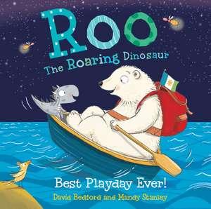 Roo the Roaring Dinosaur: Best Playday Ever!