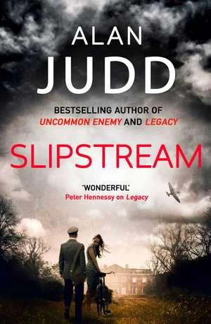 Slipstream de Alan Judd