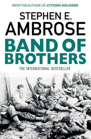 Band Of Brothers de Stephen E. Ambrose