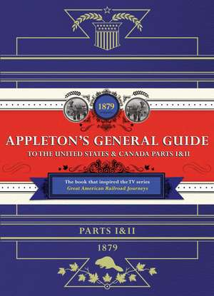 Appleton's Railway Guide to the USA and Canada imagine