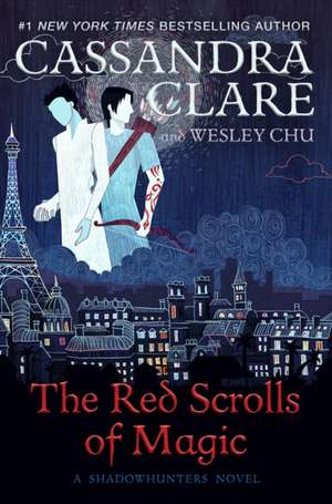 The Red Scrolls of Magic de Wesley Chu