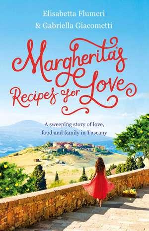 Margherita's Recipes for Love de Elisabetta Flumeri