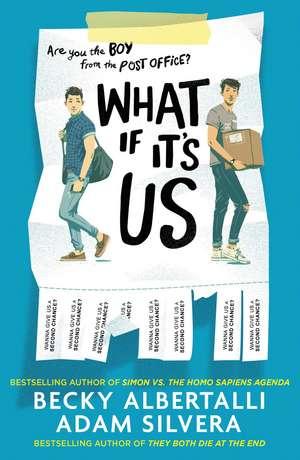 What If It's Us de Adam Silvera