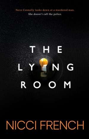 The Lying Room de Nicci French