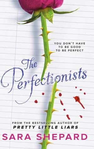 The Perfectionists de Sara Shepard