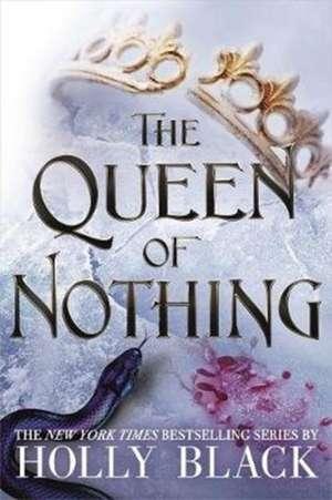 Queen of Nothing de Holly Black