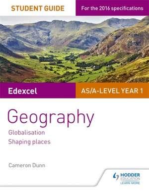 Edexcel AS/A-Level Geography Student Guide 2: Globalisation; Regenerating Places; Diverse Places de Cameron Dunn