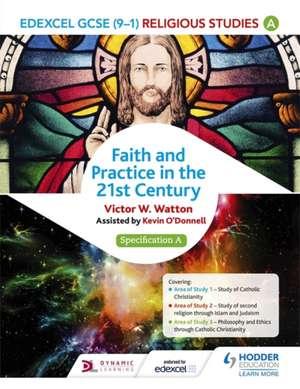 Edexcel Religious Studies for GCSE (9-1): Catholic Christianity (Specification A) de Victor W. Watton