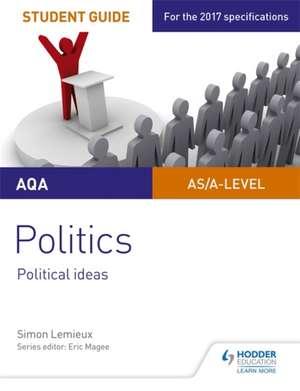 AQA A-level Politics Student Guide 3: Political Ideas