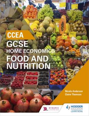 CCEA GCSE Home Economics: Food and Nutrition imagine