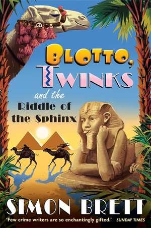Blotto Twinks and the Riddle of the Sphinx de Simon Brett