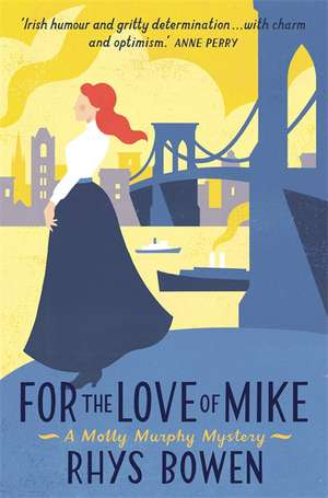 For the Love of Mike de Rhys Bowen