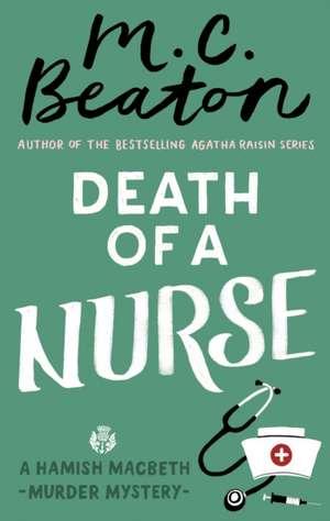 Death of a Nurse de M. C. Beaton