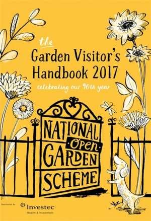 NGS: The Garden Visitor's Handbook 2017 de The National Gardens Scheme (NGS)