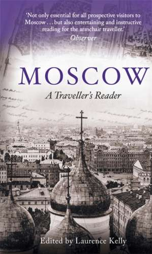 Moscow de Laurence Kelly