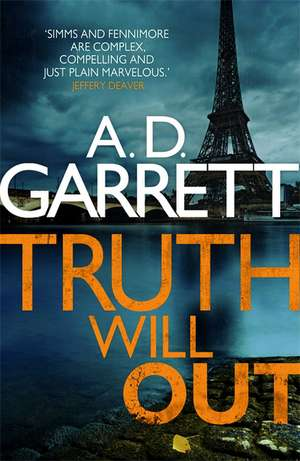 Truth Will Out de A. D. Garrett
