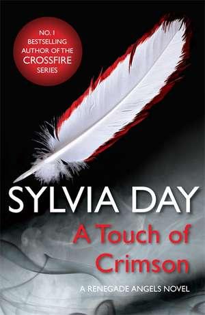 A Touch of Crimson (A Renegade Angels Novel) de Sylvia Day