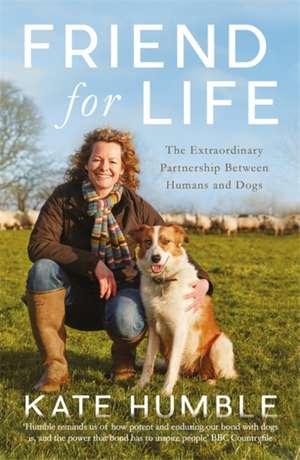 Friend for Life de Kate Humble