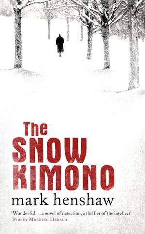 The Snow Kimono de Mark Henshaw