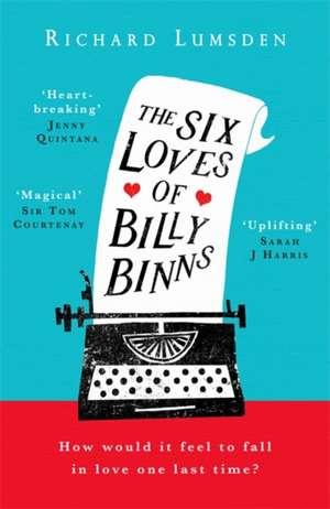The Six Loves of Billy Binns de Richard Lumsden