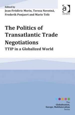 The Politics of Transatlantic Trade Negotiations