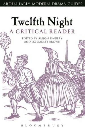 Twelfth Night: A Critical Reader de Professor Alison Findlay