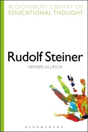Rudolf Steiner de Professor Heiner Ullrich