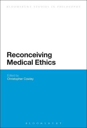 Reconceiving Medical Ethics