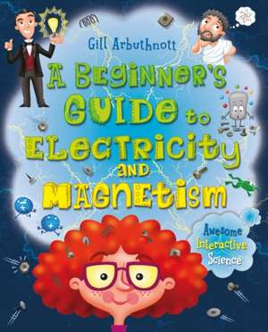 A Beginner's Guide to Electricity and Magnetism imagine