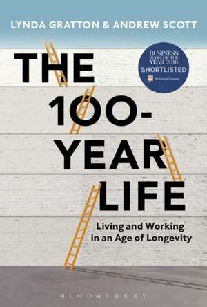 Gratton, L: The 100-Year Life