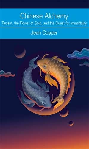 Chinese Alchemy de Jean Cooper