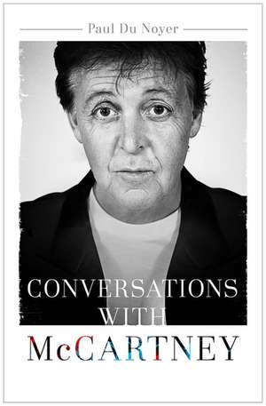 Conversations with McCartney de Paul Du Noyer