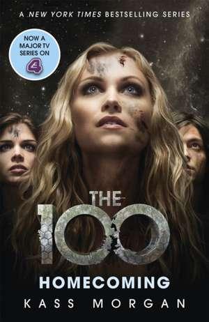 The 100 #3 Homecoming de Kass Morgan