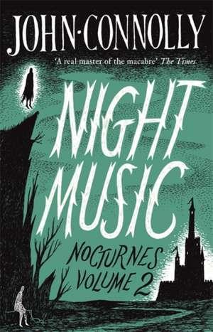 Night Music:  Nocturnes 2 de John Connolly