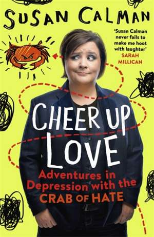 Cheer Up Love de Susan Calman