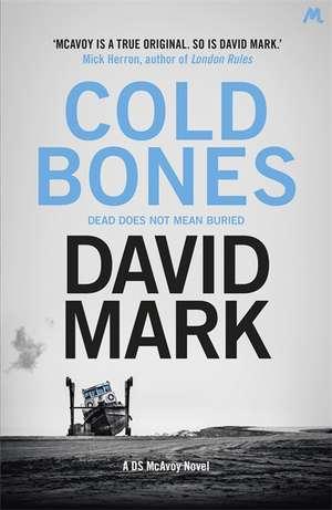 Cold Bones de David Mark