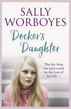 Docker's Daughter de Sally Worboyes