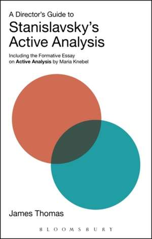 A Director's Guide to Stanislavsky's Active Analysis imagine