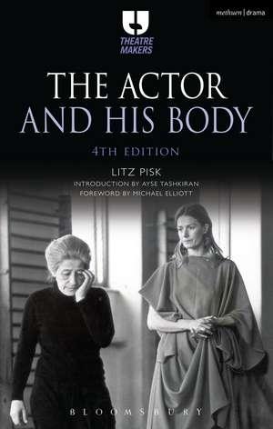 The Actor and His Body de Litz Pisk