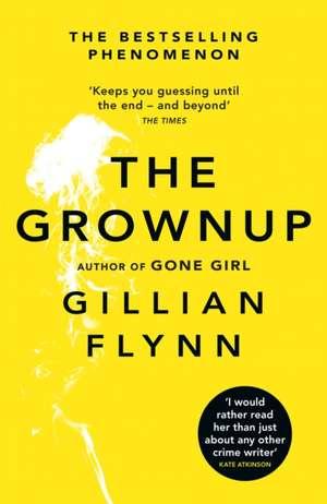 The Grownup de Gillian Flynn