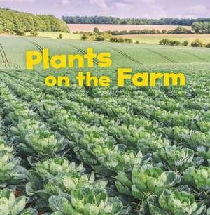 Plants on the Farm de Lisa J. Amstutz