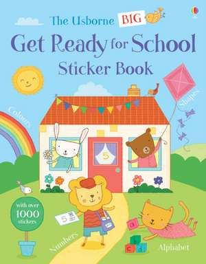 Greenwell, J: Big Get Ready for School Sticker Book