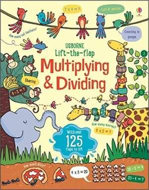 Lift the Flap Multiplying and Dividing de Lara Bryan