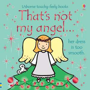 That's not my angel... de Fiona Watt