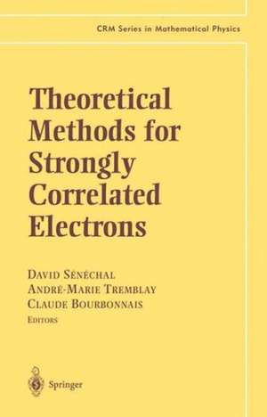 Theoretical Methods for Strongly Correlated Electrons de David Sénéchal