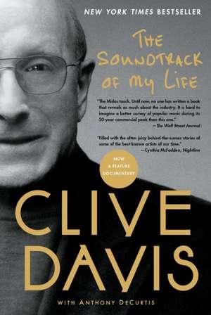 The Soundtrack of My Life de Clive Davis