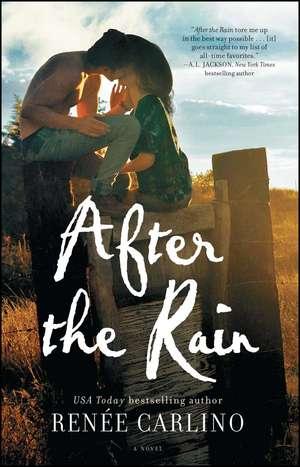 After the Rain: A Novel de Renée Carlino