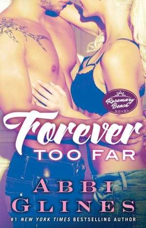 Forever Too Far de Abbi Glines