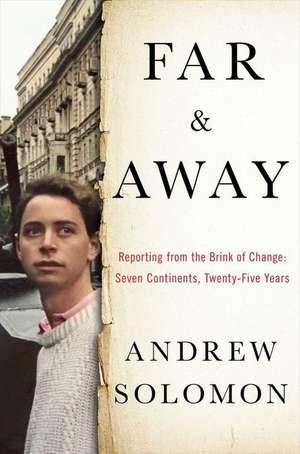 Far and Away de Andrew Solomon