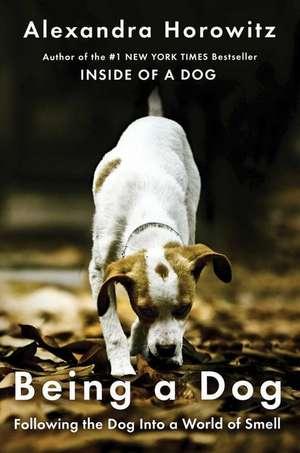 Being a Dog de Alexandra Horowitz